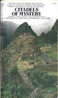 Citadels of Mystery by L. Sprague de Camp