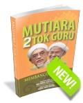 Mutiara 2 Tok Guru by Nik Abdul Aziz Nik Mat