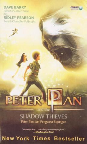 Peter and the Shadow Thieves - Peter Pan dan Penguasa Bayangan by Dave Barry
