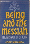 Being and the Messiah: The Message of St. John