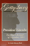 Gettysburg Remembers President Lincoln by Linda Giberson Black