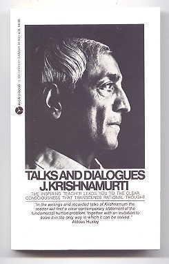 Talks and Dialogues by Jiddu Krishnamurti