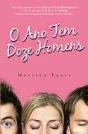 O Ano Tem Doze Homens by Martina Paura
