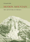 Motion Mountain: The Adventure of Physics