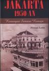 Jakarta 1950-an: Kenangan Semasa Remaja
