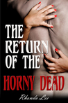 The Return of the Horny Dead
