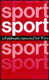 Sport: A Philosophical Inquiry