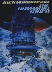 The Humanoid Touch by Jack Williamson