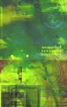 Unmarked Treasure: Poems