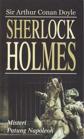 Sherlock Holmes: Misteri Patung Napoleon (The Return of Sherlock Holmes, #8)