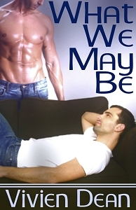 What We May Be by Vivien Dean