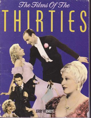 The Films of the Thirties