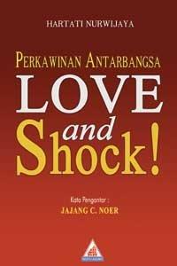 Love and Shock: Perkawinan Antar Bangsa
