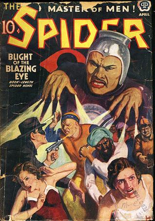 The Spider, Master of Men! #67: Blight of the Blazing Eye