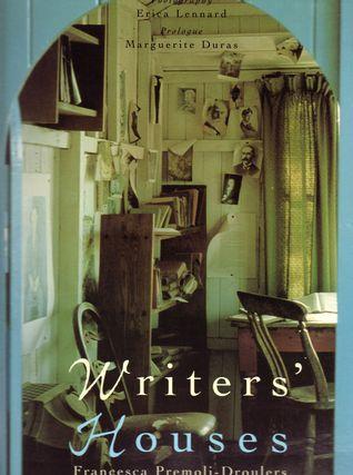 Writers' Houses by Francesca Premoli-Droulers