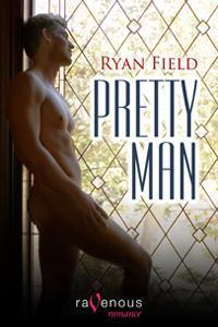 Pretty Man by Ryan Field