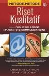 Metode-Metode Riset Kualitatif dalam Public Relations dan Marketing Communications