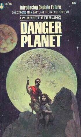 Danger Planet (Captain Future, #5)