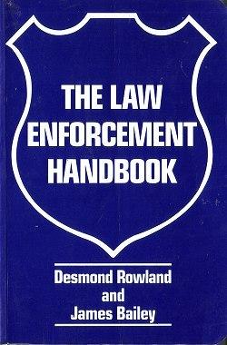 The Law Enforcement Handbook