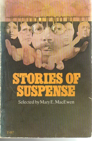 Stories of Suspense by Mary E. MacEwen