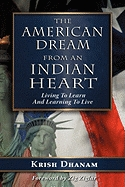 Epub Download The American Dream From an Indian Heart