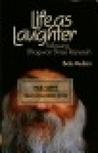 Life as Laughter: Following Bhagwan Shree Rajneesh