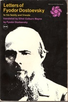 Letters of Fyodor Dostoevsky to his family and friends