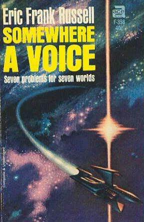 Somewhere a Voice by Eric Frank Russell