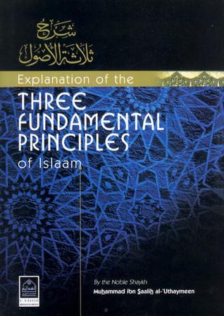 Explanation of the Three Fundamental Principles of Islam by محمد بن صالح العثيمين