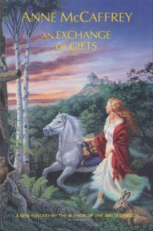 Ebook An Exchange of Gifts by Anne McCaffrey PDF!
