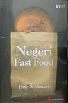Negeri Fast Food by Eric Schlosser