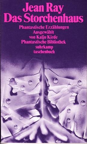 Das Storchenhaus (Phantastische Bibliothek Band 182)