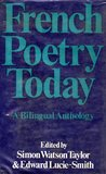 French Poetry Today; A Bilingual Anthology