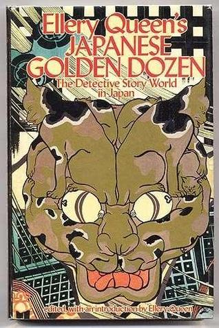 Ellery Queen's Japanese Golden Dozen: The Detective Story World in Japan