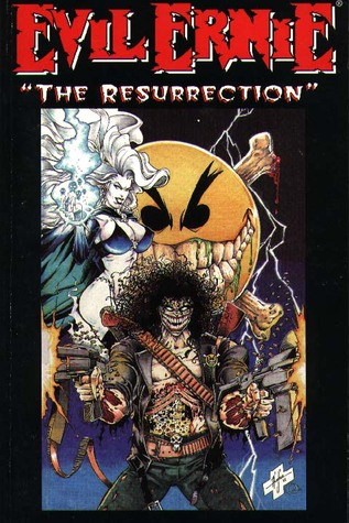 Evil Ernie: The Resurrection (Evil Ernie, book 2)