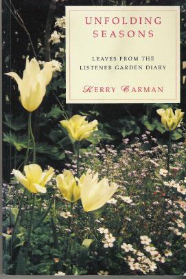 Unfolding Seasons: Leaves from The Listener Garden Diary