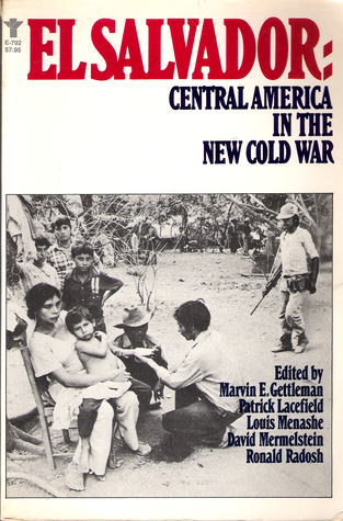 El Salvador: Central America in the New Cold War