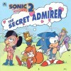 Sonic The Hedgehog 2: The Secret Admirer