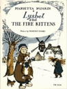 Lysbet and the Fire Kittens(A Break-of-day book)