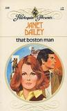 That Boston Man by Janet Dailey