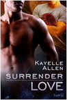 Surrender Love (Surrender Trilogy, #1)