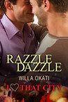 Razzle Dazzle by Willa Okati