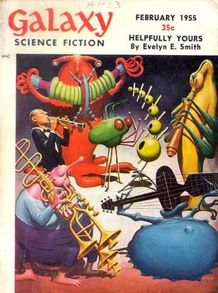 Galaxy Science Fiction, 1955 February (Volume 9, No. 5)
