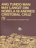 Ang Tundo Man May Langit Din by Andrés Cristóbal Cruz