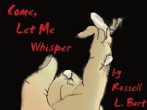 come-let-me-whisper