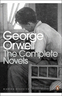 The Complete Novels by George Orwell