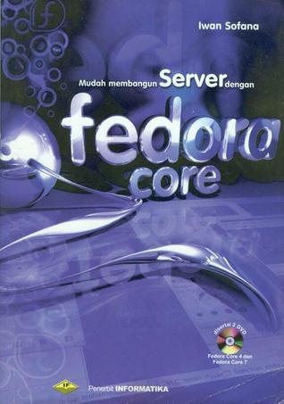 Mudah Membangun Server dengan Fedora Core (Paperback)