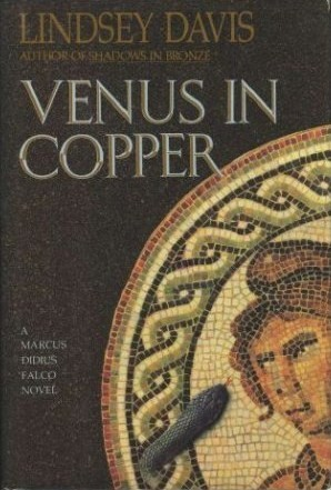 Venus in Copper by Lindsey Davis
