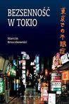 Bezsenność w Tokio by Marcin Bruczkowski