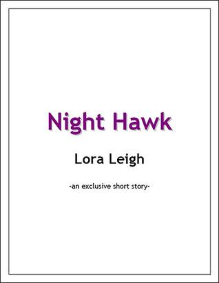Night Hawk by Lora Leigh